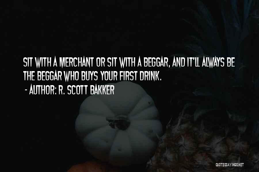 Beggar Quotes By R. Scott Bakker