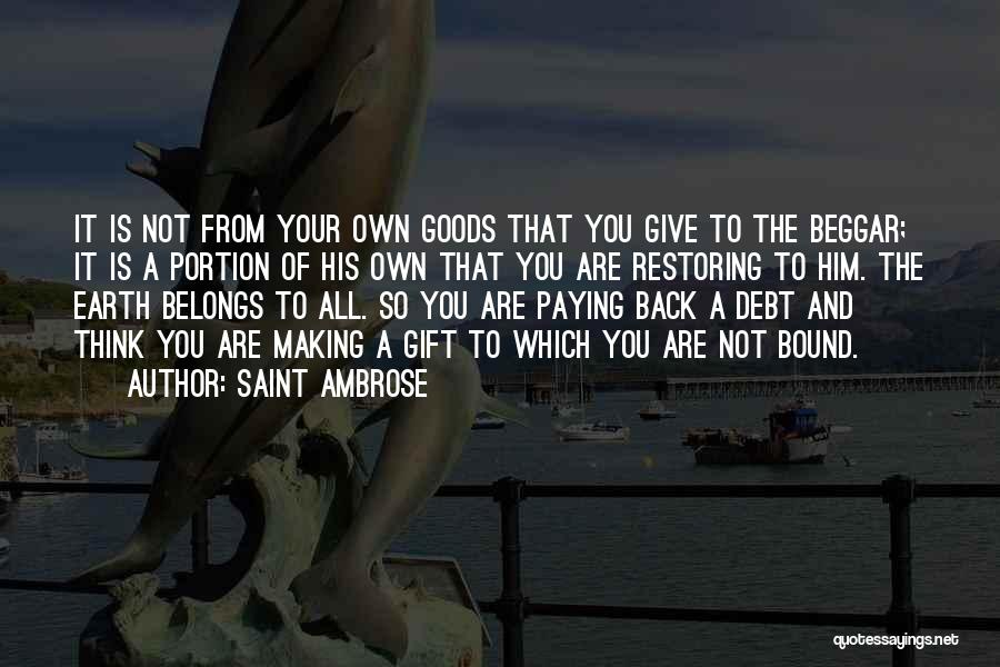 Beggar Quotes By Saint Ambrose