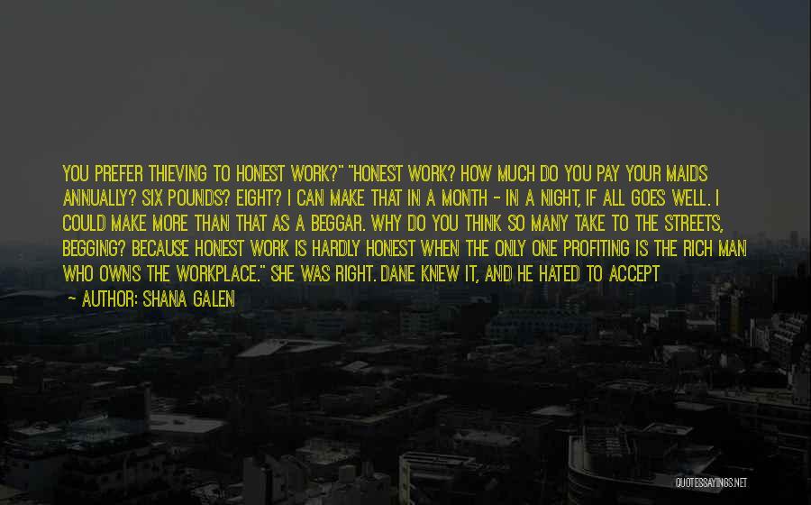 Beggar Quotes By Shana Galen