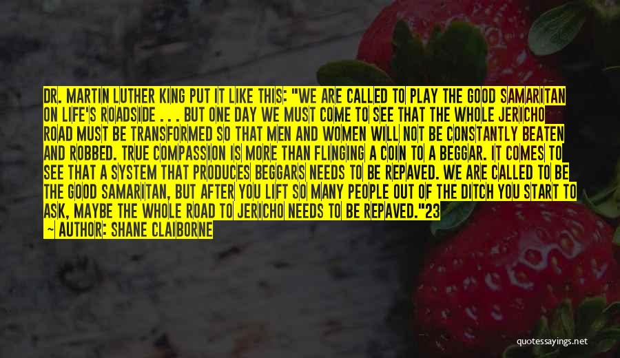 Beggar Quotes By Shane Claiborne