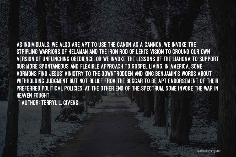 Beggar Quotes By Terryl L. Givens