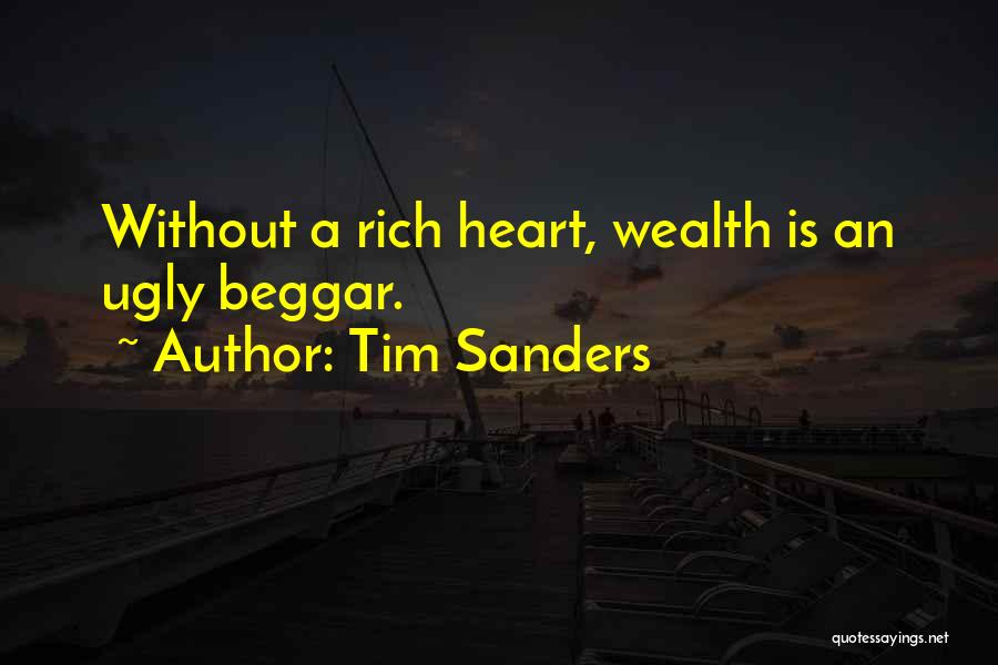Beggar Quotes By Tim Sanders