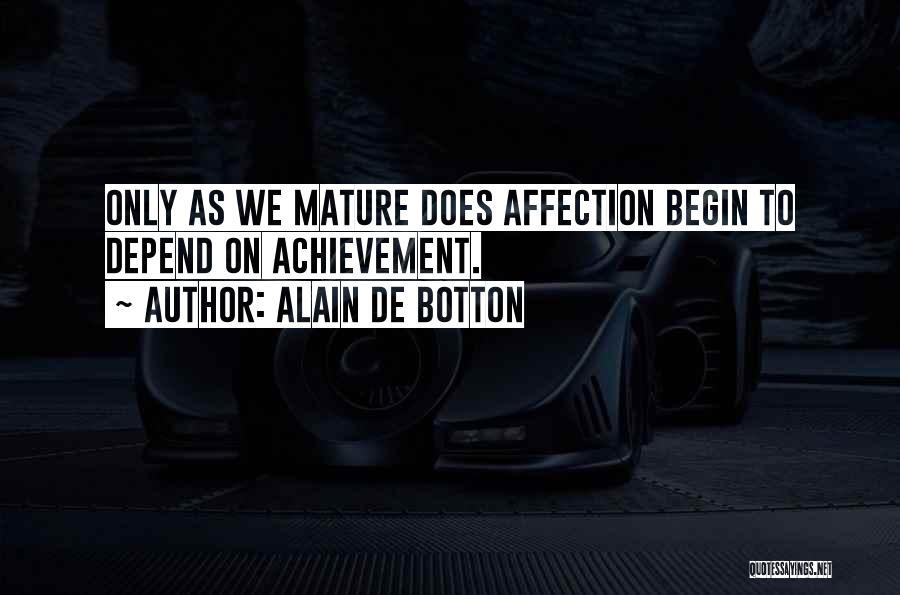 Begin Love Quotes By Alain De Botton