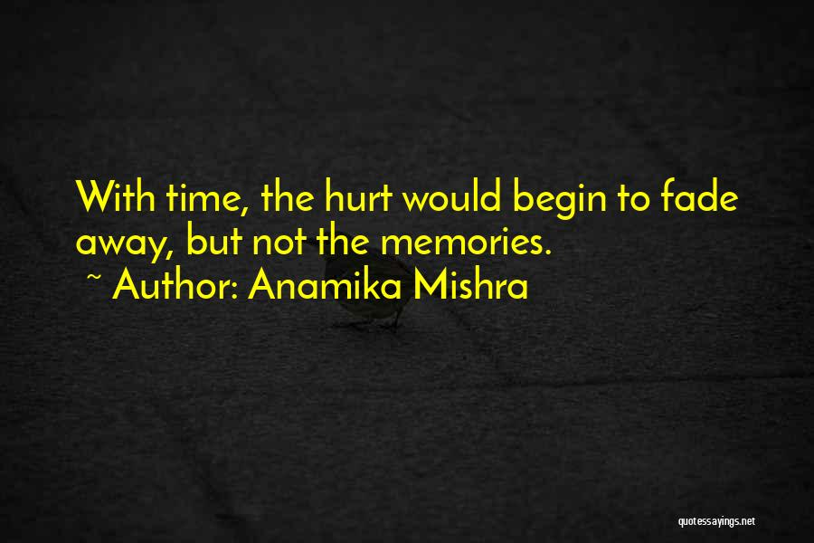 Begin Love Quotes By Anamika Mishra