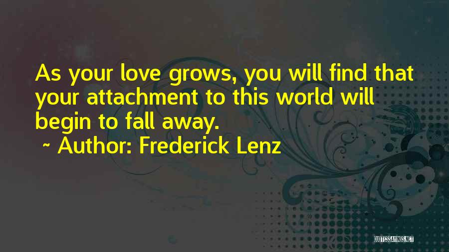 Begin Love Quotes By Frederick Lenz