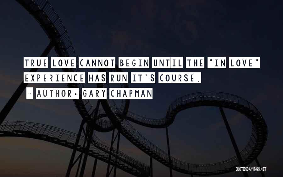 Begin Love Quotes By Gary Chapman