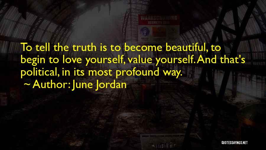 Begin Love Quotes By June Jordan
