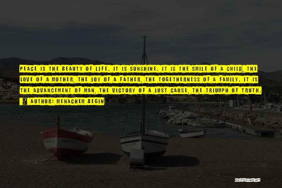 Begin Love Quotes By Menachem Begin