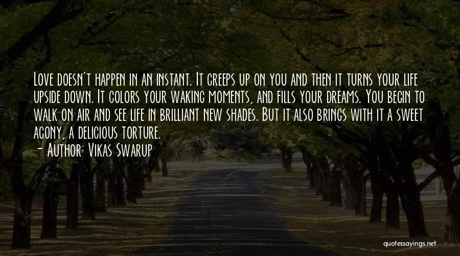 Begin Love Quotes By Vikas Swarup