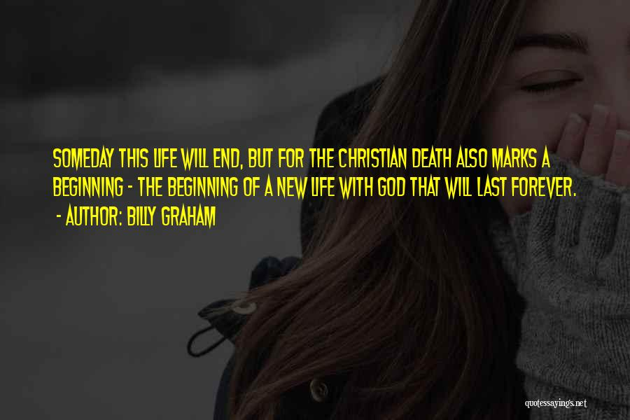 Beginning Of A New End Quotes By Billy Graham