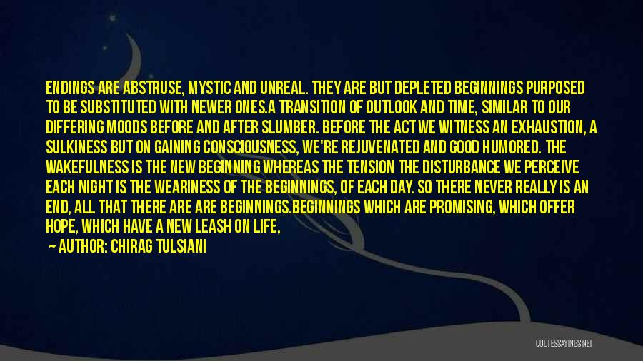 Beginning Of A New End Quotes By Chirag Tulsiani
