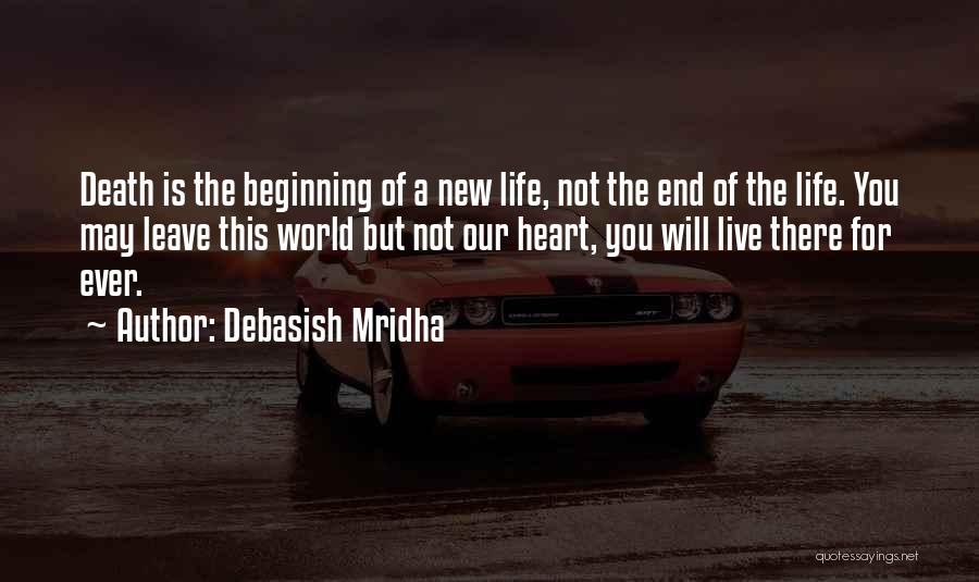 Beginning Of A New End Quotes By Debasish Mridha