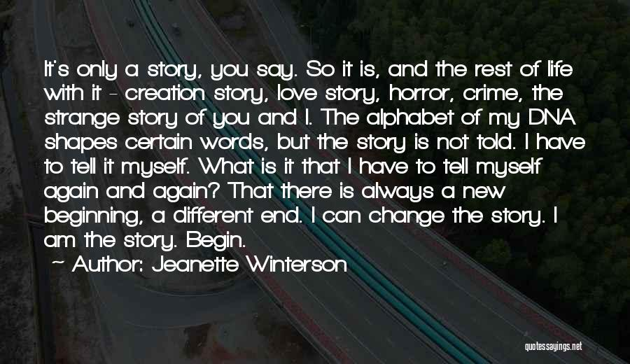 Beginning Of A New End Quotes By Jeanette Winterson