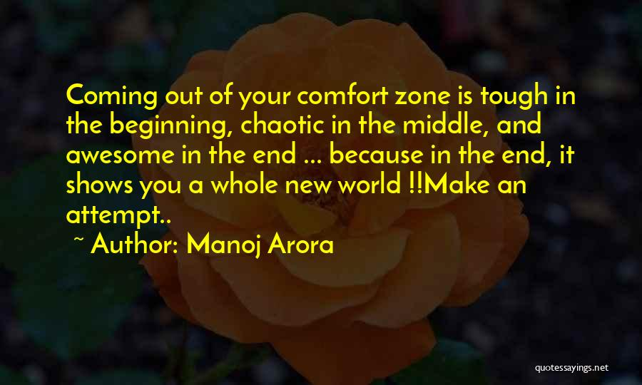 Beginning Of A New End Quotes By Manoj Arora