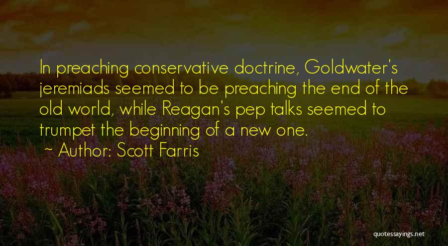 Beginning Of A New End Quotes By Scott Farris