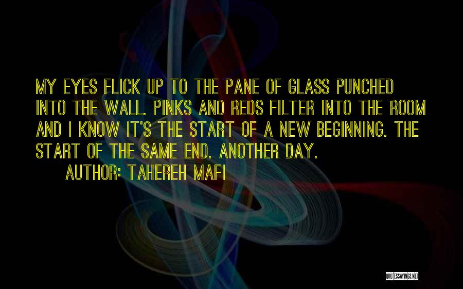 Beginning Of A New End Quotes By Tahereh Mafi