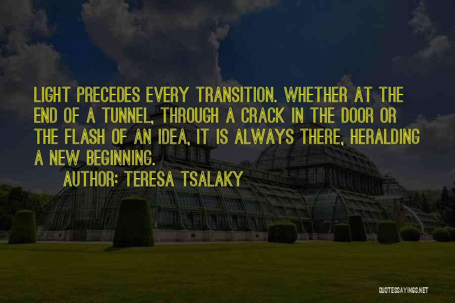 Beginning Of A New End Quotes By Teresa Tsalaky