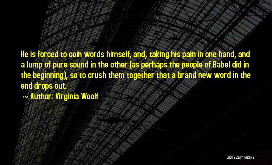 Beginning Of A New End Quotes By Virginia Woolf