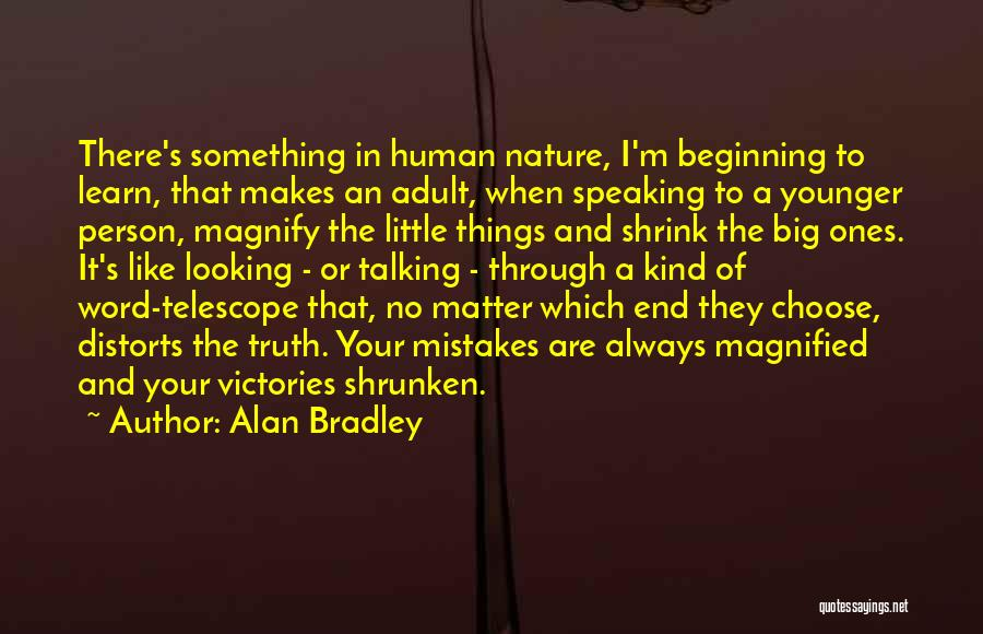 Beginning Of The End Quotes By Alan Bradley