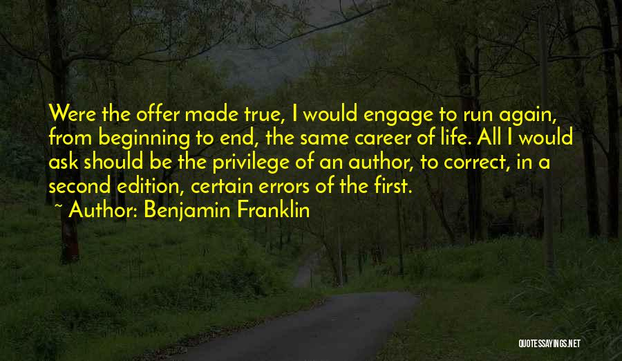 Beginning Of The End Quotes By Benjamin Franklin