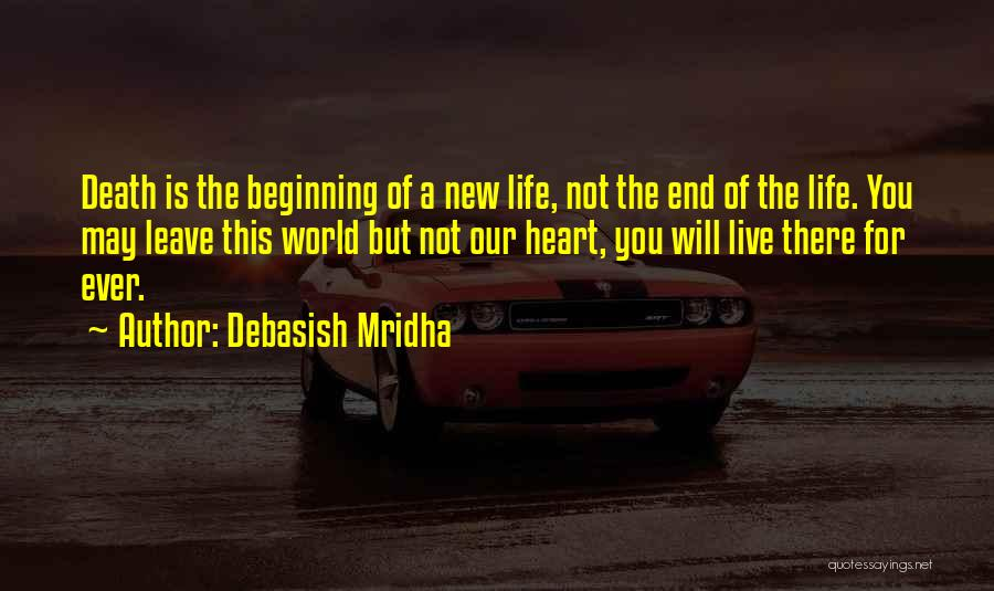 Beginning Of The End Quotes By Debasish Mridha