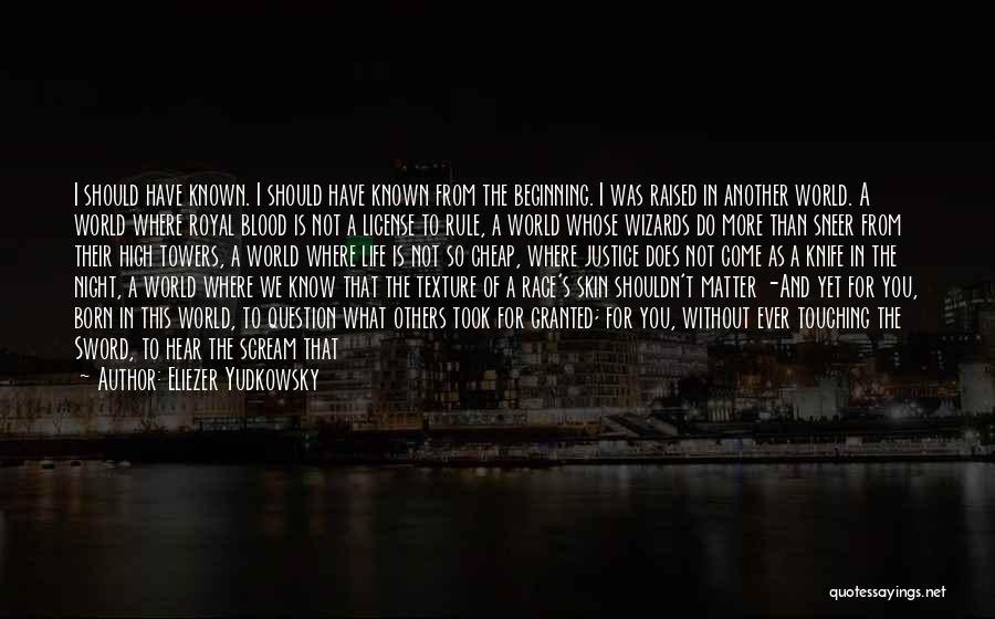 Beginning Of The End Quotes By Eliezer Yudkowsky