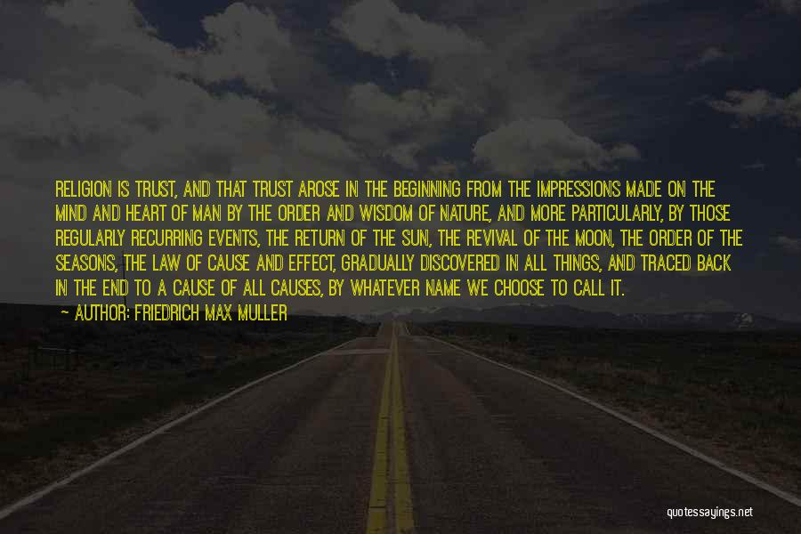 Beginning Of The End Quotes By Friedrich Max Muller