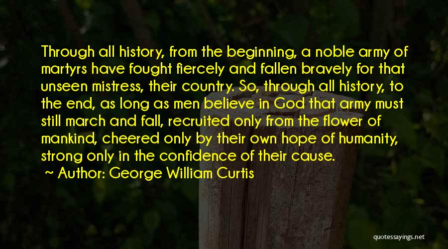 Beginning Of The End Quotes By George William Curtis