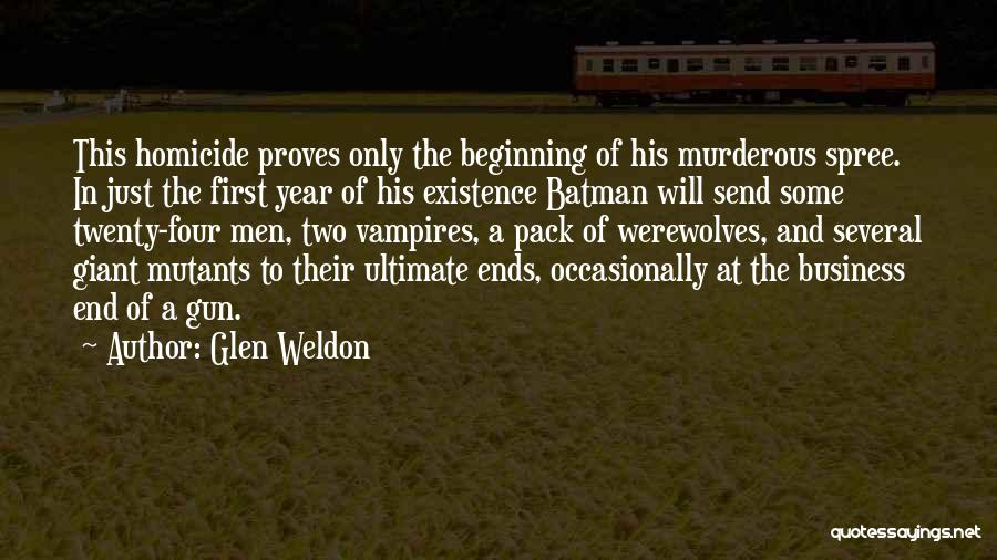 Beginning Of The End Quotes By Glen Weldon