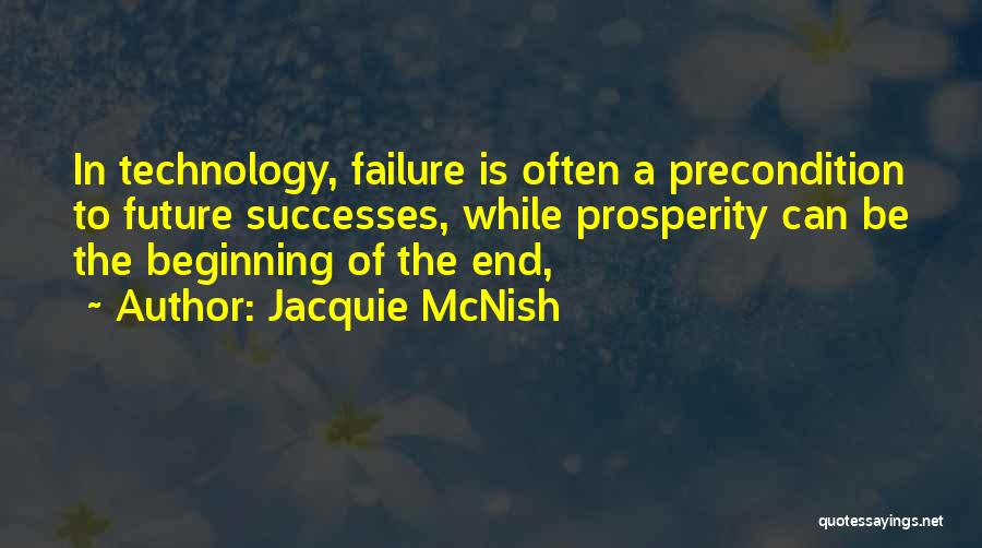 Beginning Of The End Quotes By Jacquie McNish