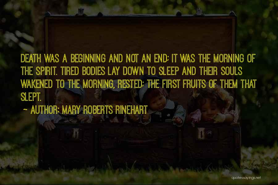 Beginning Of The End Quotes By Mary Roberts Rinehart