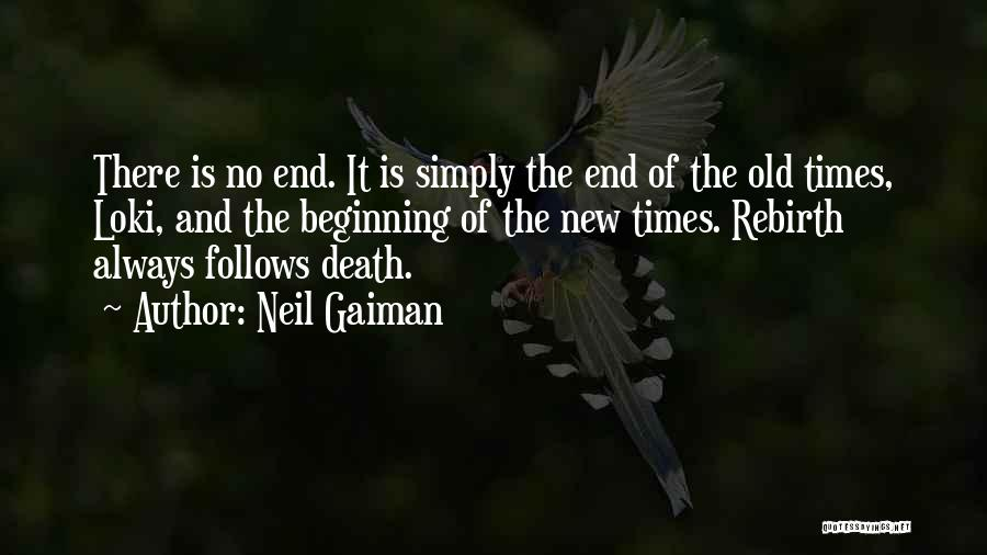 Beginning Of The End Quotes By Neil Gaiman