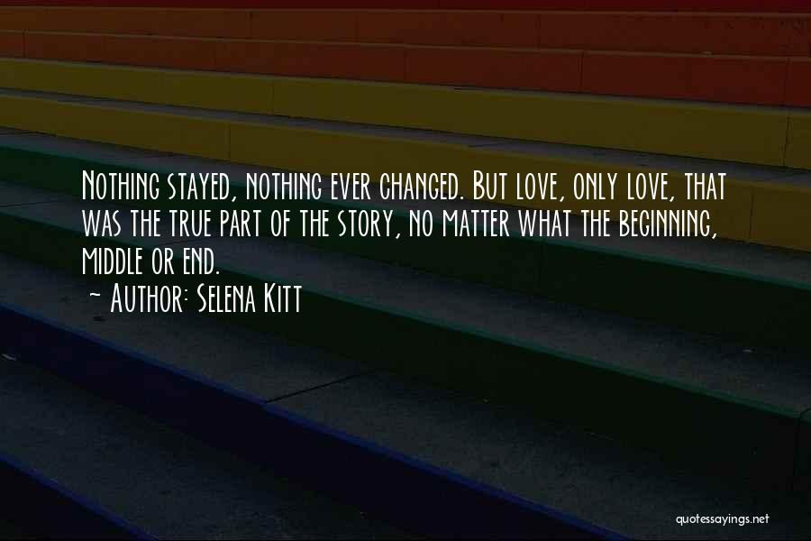 Beginning Of The End Quotes By Selena Kitt
