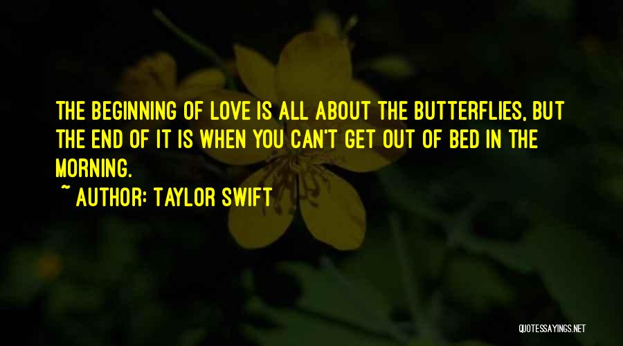 Beginning Of The End Quotes By Taylor Swift