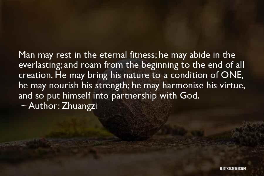 Beginning Of The End Quotes By Zhuangzi