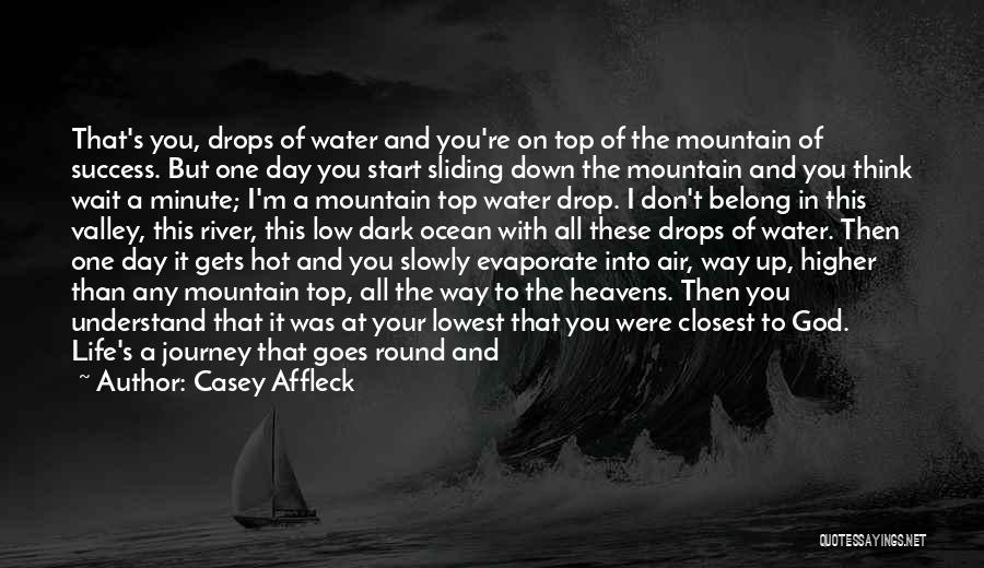 Beginning Of The Journey Quotes By Casey Affleck