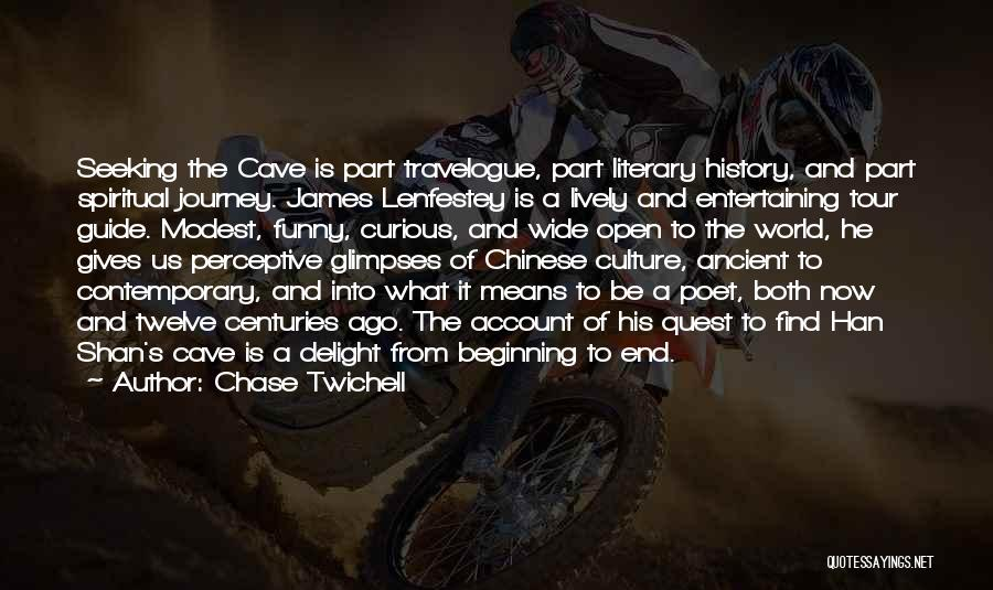 Beginning Of The Journey Quotes By Chase Twichell