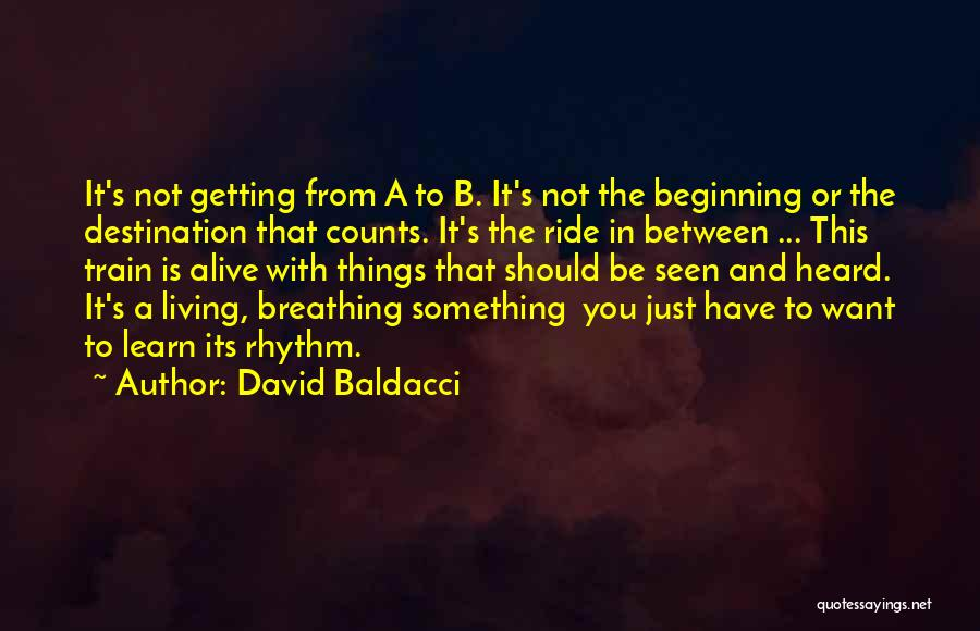 Beginning Of The Journey Quotes By David Baldacci