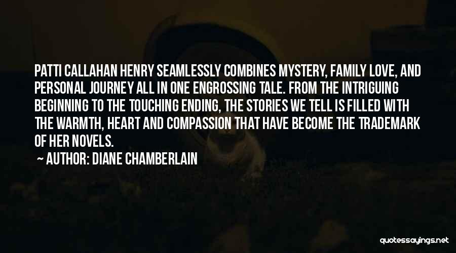 Beginning Of The Journey Quotes By Diane Chamberlain