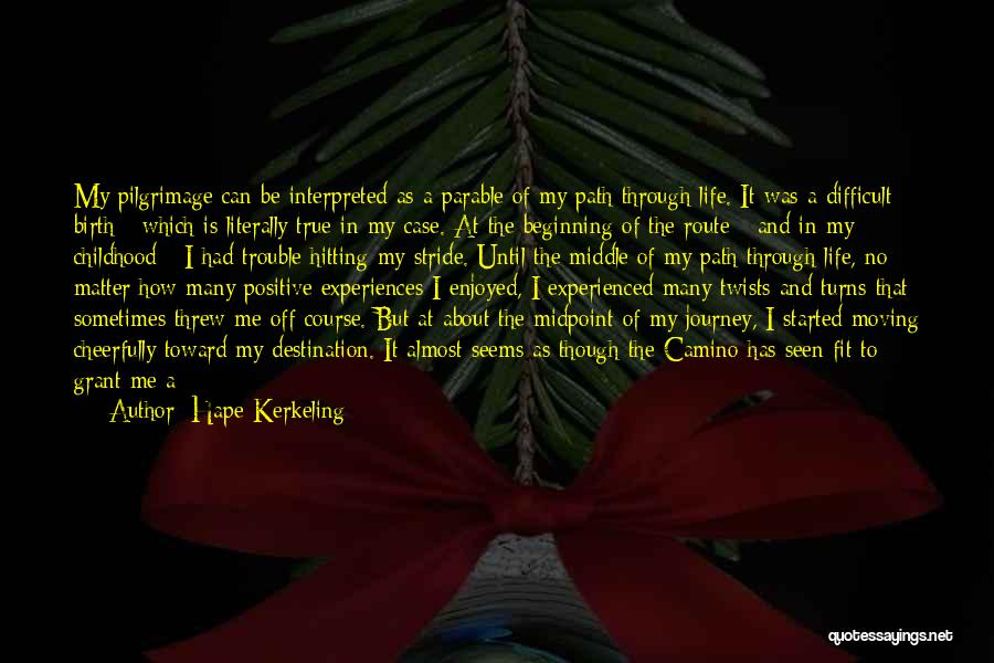 Beginning Of The Journey Quotes By Hape Kerkeling