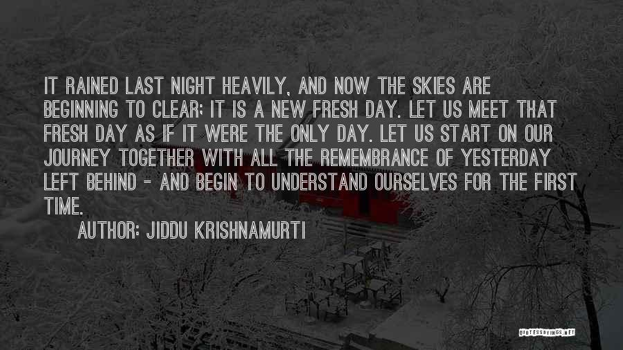 Beginning Of The Journey Quotes By Jiddu Krishnamurti