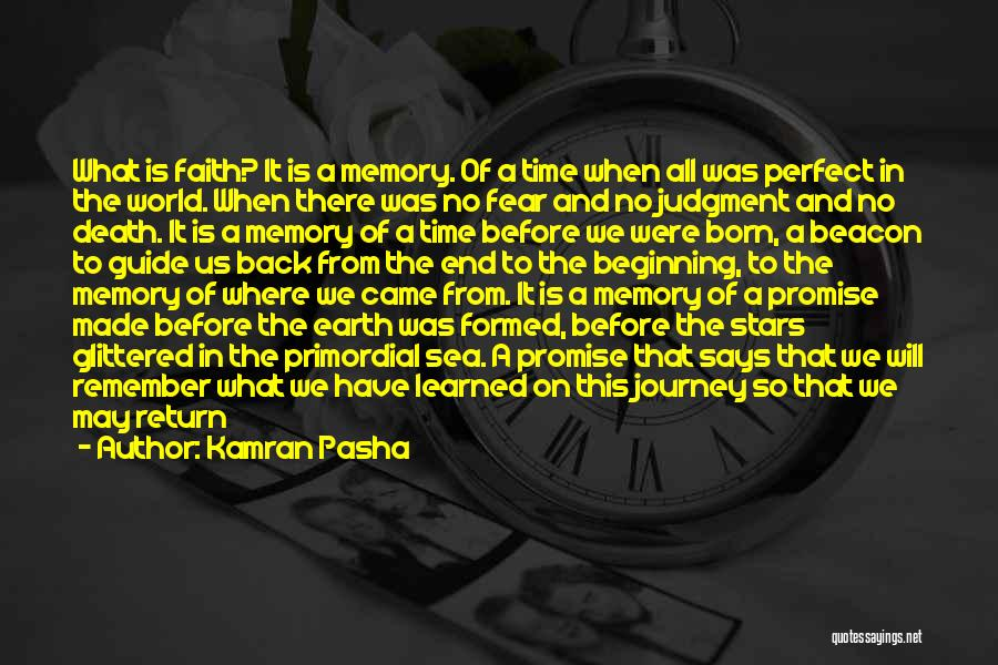 Beginning Of The Journey Quotes By Kamran Pasha