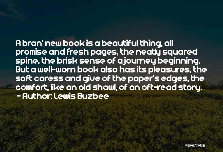 Beginning Of The Journey Quotes By Lewis Buzbee