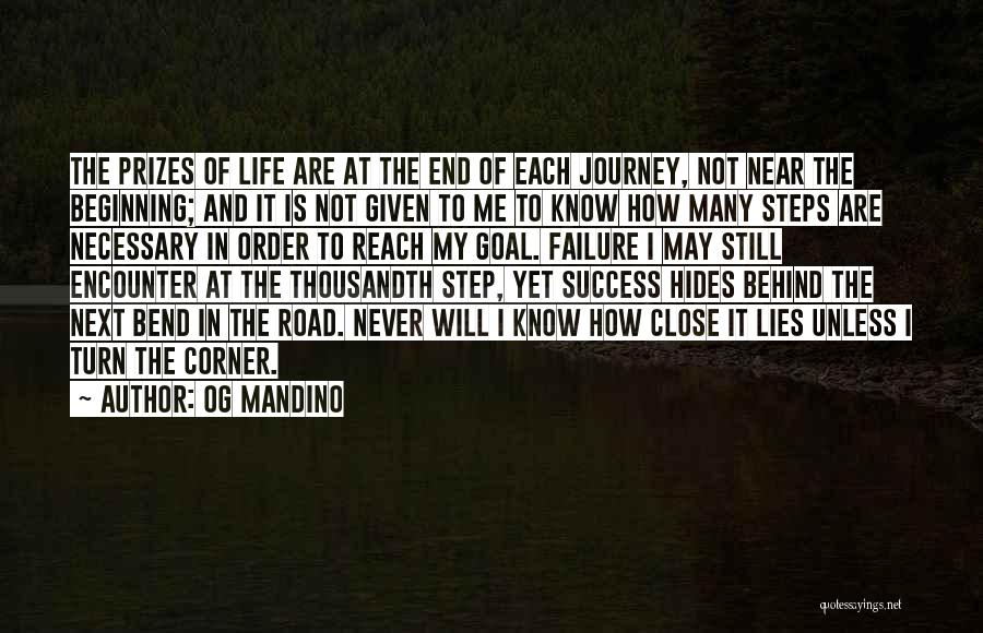 Beginning Of The Journey Quotes By Og Mandino