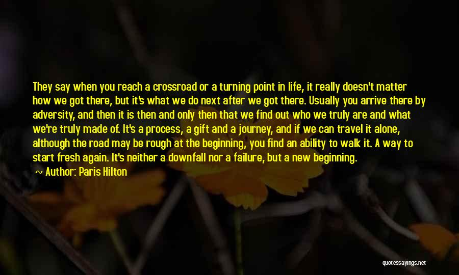 Beginning Of The Journey Quotes By Paris Hilton