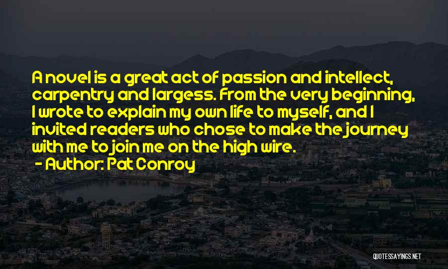 Beginning Of The Journey Quotes By Pat Conroy