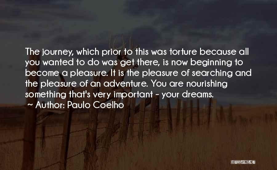 Beginning Of The Journey Quotes By Paulo Coelho