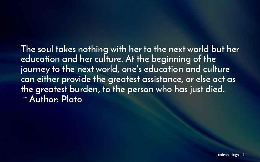 Beginning Of The Journey Quotes By Plato