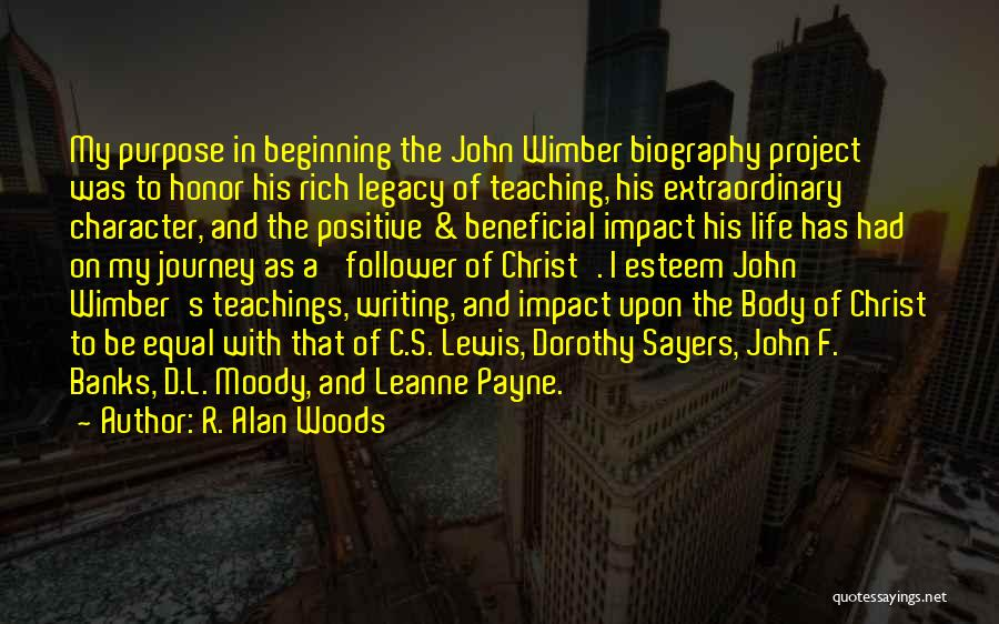 Beginning Of The Journey Quotes By R. Alan Woods