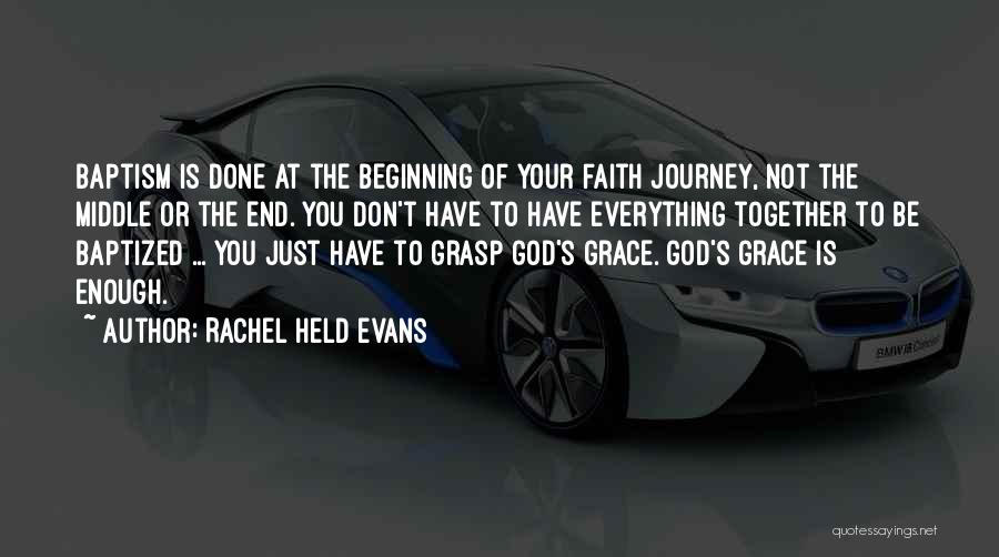 Beginning Of The Journey Quotes By Rachel Held Evans